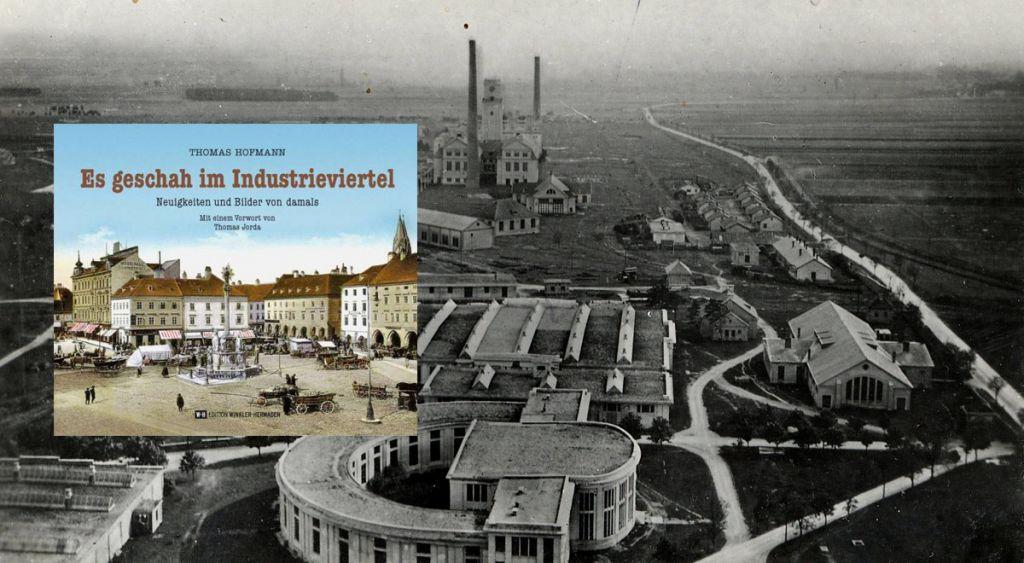 Vortrag und Buchpräsentation: Es geschah im Industrieviertel